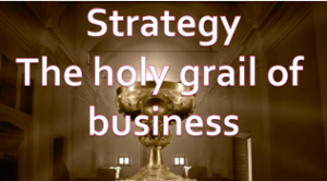 strategy-the-holy-grail-of-business